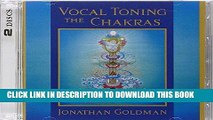 Ebook Vocal Toning the Chakras Free Read
