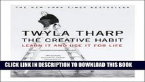 Ebook The Creative Habit: Learn It and Use It for Life [Paperback] Free Read