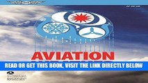 [READ] EBOOK Aviation Weather: FAA Advisory Circular (AC) 00-6B (FAA Handbooks series) BEST