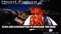 [PDF] Heart Failure: Diary of a Third Year Medical Student Full Collection