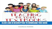 [READ] EBOOK Teaching Beyond Textbooks: Learning Through Developmentally Appropriate Activities