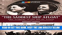 """[FREE] EBOOK """"The Saddest Ship Afloat"""": The Tragedy of the MS St. Louis (Stories of Our Past) BEST"""
