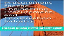 [FREE] EBOOK Procurement for the Engineering, Procurement, and Construction Industry BEST COLLECTION