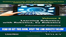 [READ] EBOOK Learning Robotics, with Robotics, by Robotics: Educational Robotics (Information
