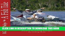 [READ] EBOOK A Fish Tale: A Trade Off: Accounting Principles for Fishing Skills BEST COLLECTION