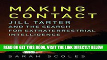 [READ] EBOOK Making Contact: Jill Tarter and the Search for Extraterrestrial Intelligence BEST