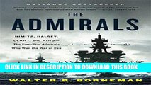 Best Seller The Admirals: Nimitz, Halsey, Leahy, and King--The Five-Star Admirals Who Won the War