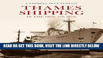 [FREE] EBOOK Thames Shipping in the 60s and 70s BEST COLLECTION