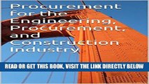 [FREE] EBOOK Procurement for the Engineering, Procurement, and Construction Industry ONLINE