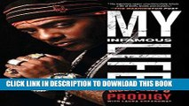 Best Seller My Infamous Life: The Autobiography of Mobb Deep s Prodigy Free Download