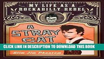 Best Seller A Stray Cat Struts: My Life as a Rockabilly Rebel Free Read