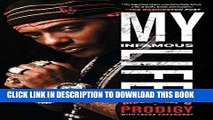 Ebook My Infamous Life: The Autobiography of Mobb Deep s Prodigy Free Download