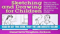 Best Seller Sketching and Drawing for Children: Step-by-Step Fundamentals of Sketching and Drawing