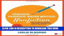 [FREE] EBOOK Teaching Evidence-Based Writing: Nonfiction: Texts and Lessons for Spot-On Writing