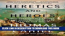 [PDF] Heretics and Heroes: How Renaissance Artists and Reformation Priests Created Our World