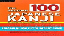 [FREE] EBOOK The Second 100 Japanese Kanji: The quick and easy way to learn the basic Japanese