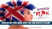 [FREE] EBOOK Pretty in Punk: 25 Punk, Rock, and Goth Knitting Projects BEST COLLECTION