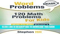 [FREE] EBOOK Word Problems: 120 Math Problems For Kids: Math Workbook Grade 2 (Math For Kids)