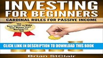 [FREE] EBOOK Investing for Beginners: Cardinal Rules for Passive Income (Investment, Investing,