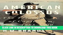 Ebook American Colossus: The Triumph of Capitalism, 1865-1900 Free Read