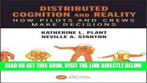 [READ] EBOOK Distributed Cognition and Reality: How Pilots and Crews Make Decisions (100 Cases)