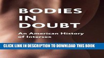 PDF] Bodies in Doubt: An American History of Intersex [Read