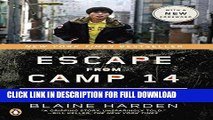 Best Seller Escape from Camp 14: One Man s Remarkable Odyssey from North Korea to Freedom in the