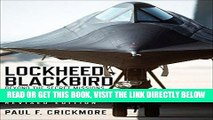 [READ] EBOOK Lockheed Blackbird: Beyond the Secret Missions (Revised Edition) BEST COLLECTION