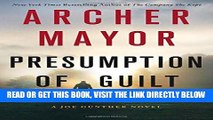 [READ] EBOOK Presumption of Guilt: A Joe Gunther Novel (Joe Gunther Series) ONLINE COLLECTION