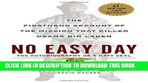 Ebook No Easy Day: The Firsthand Account of the Mission that Killed Osama Bin Laden Free Download