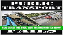 [READ] EBOOK Memes: Public Transport Fails And Disasters: Funny Memes From The Subway, Bus Etc