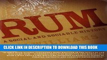 [PDF] Rum: A Social and Sociable History of the Real Spirit of 1776 Full Online