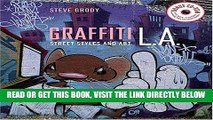 [FREE] EBOOK Graffiti L.A.: Street Styles and Art (with cd-rom) ONLINE COLLECTION