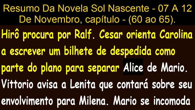 Sol Nascente - dia 07⁄11⁄2016 À 12⁄11⁄16 capítulo-(60 à 65) Resumo semanal Completo novela
