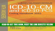 [EBOOK] DOWNLOAD ICD-10-CM and ICD-10-PCS Coding Handbook, with Answers, 2015 Rev. Ed. GET NOW