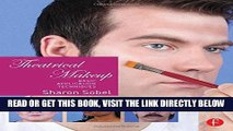 [PDF] Theatrical Makeup: Basic Application Techniques Full Online