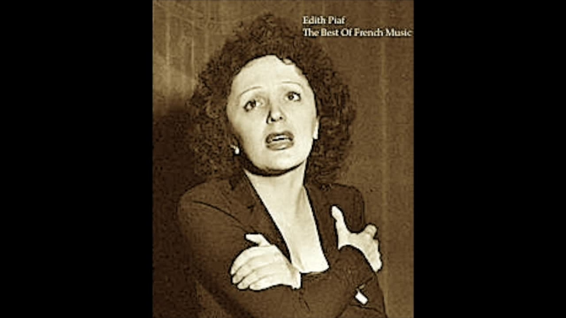 Edith Piaf - The Best Of French Music (Relaxing Classic Tracks) [Classic Smooth Songs]