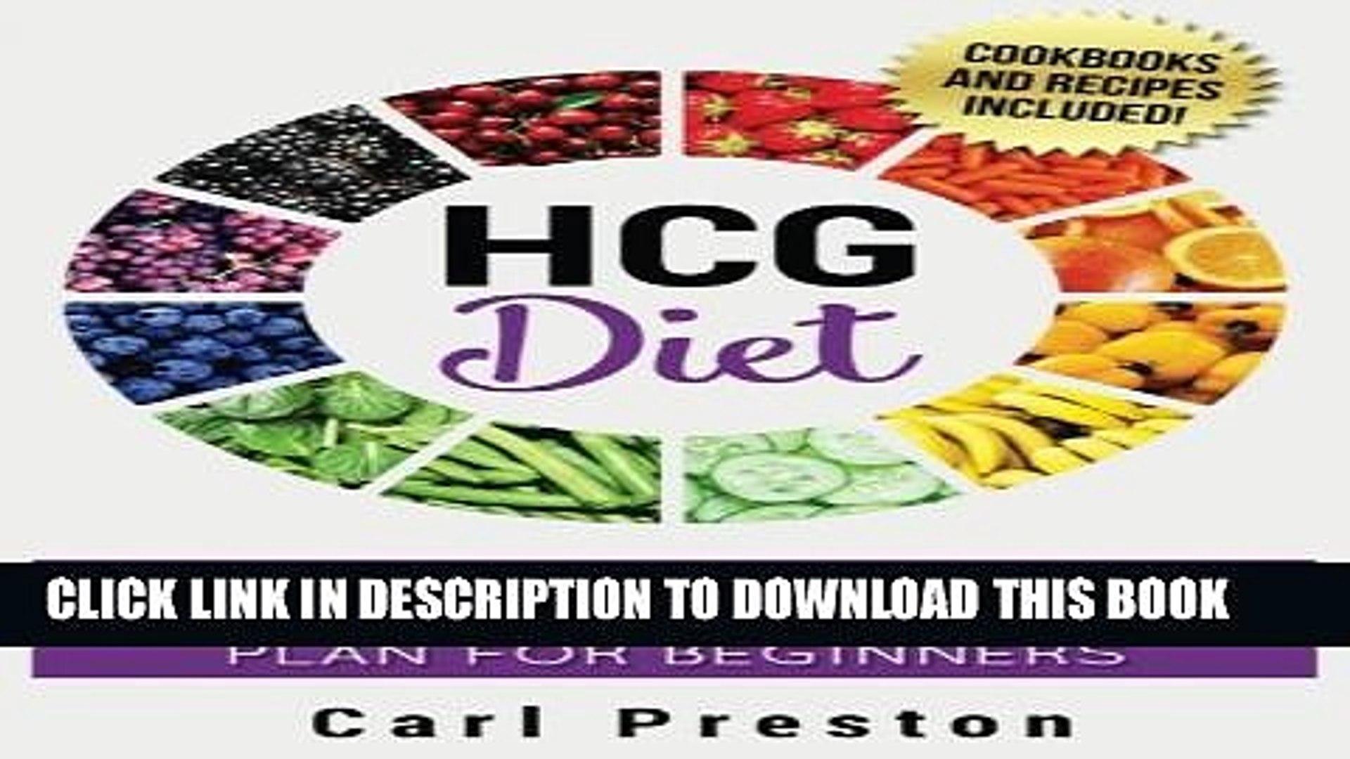 [PDF] HCG Diet: HCG Diet Plan: HCG Diet Cookbook with 50 + HCG Diet Recipes and Videos - HCG Diet