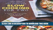 [PDF] The Complete Slow Cooking for Two: A Perfectly Portioned Slow Cooker Cookbook Popular Online