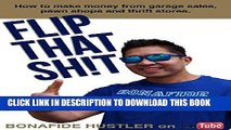 New Book Flip That Sh!t: How to Make Money from Garage Sales, Thrift Stores, and Pawn Shops