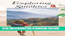 [PDF] Exploring the Smokies: Things to See   Do in Great Smoky Mountains National Park Full