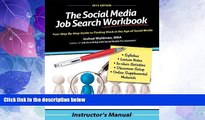 Big Deals  The Social Media Job Search Workbook: Instructor s Manual  Best Seller Books Most Wanted