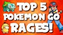 Top 5 Funniest POKEMON GO RAGES
