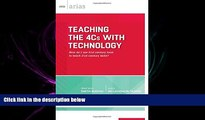 FULL ONLINE  Teaching the 4Cs with Technology: How do I use 21st century tools to teach 21st