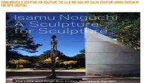 Downloads Isamu Noguchi: A Sculpture for Sculpture: The Lillie and Hugh Roy Cullen Sculpture Garden (Museum of Fine Arts, Houston) [Ebook Directory List]