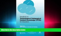 read here  Handbook of Technological Pedagogical Content Knowledge (TPCK) for  Educators
