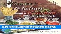 [PDF] Nonna s Italian Kitchen: Delicious Home-Style Vegan Cuisine (Healthy World Cuisine) Full