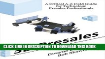 [PDF] 3D Presales: A Critical A-Z Field Guide for Technology Presales Professionals Full Collection