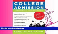 read here  College Admission: From Application to Acceptance, Step by Step