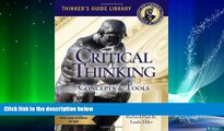 Must Have PDF  The Miniature Guide to Critical Thinking-Concepts and Tools (Thinker s Guide)  Best